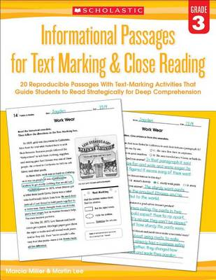 Informational Passages for Text Marking & Close Reading: Grade 3 by Martin Lee