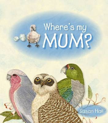 Where's My Mum? by Susan Hall