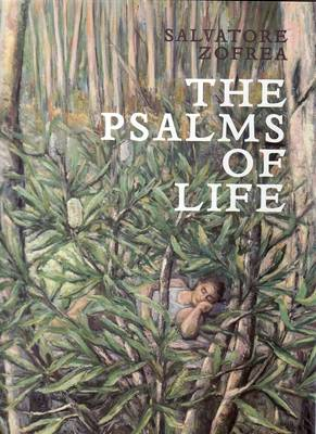 Salvatore Zofrea: The Psalms of Life by Andrew Sayers