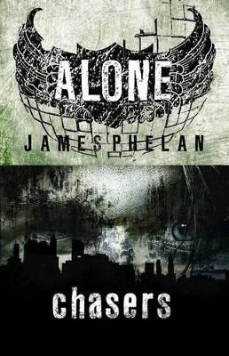 Alone: Chasers by James Phelan