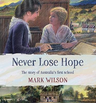 Never Lose Hope by Mark Wilson