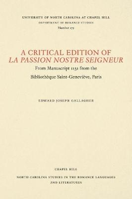 Critical Edition of La Passion Nostre Seigneur by Joseph Gallagher