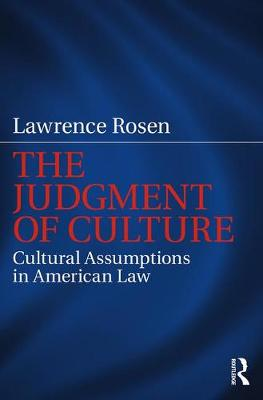 The Judgment of Culture by Lawrence Rosen