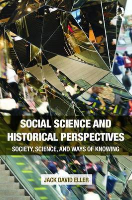 Social Science and Historical Perspectives book