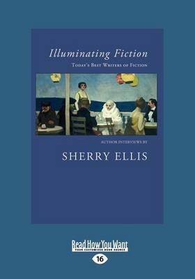 Illuminating Fiction by Sherry Ellis