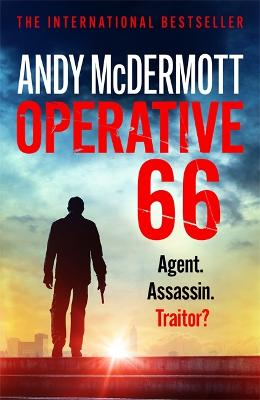 Operative 66: Agent. Assassin. Traitor? by Andy McDermott