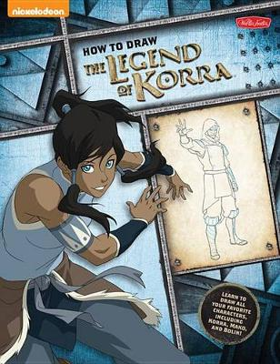 How to Draw The Legend of Korra by Walter Foster