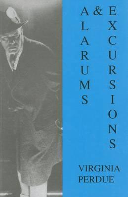 Alarums & Excursions by Virginia Perdue