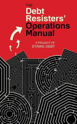 The Debt Resisters' Operations Manual by Andrew Ross
