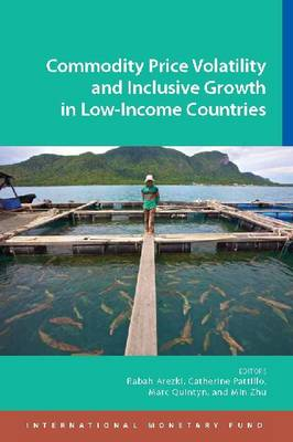 Commodity price volatility and inclusive growth in low-income countries by Rabah Arezki