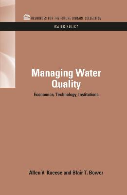 Managing Water Quality by Allen V. Kneese