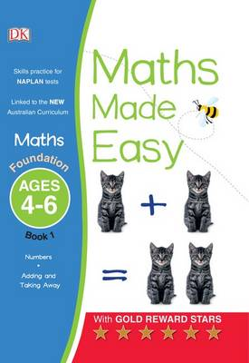Maths Made Easy: Foundation Book 1 by DK Australia