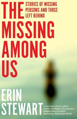 The Missing Among Us: Stories of missing persons and those left behind book