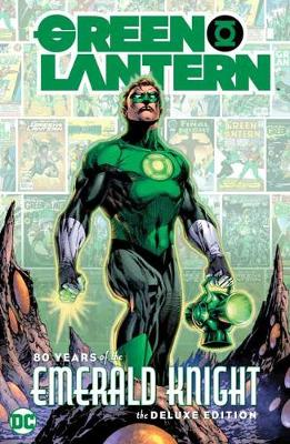 Green Lantern: 80 Years of the Emerald Knight by Various