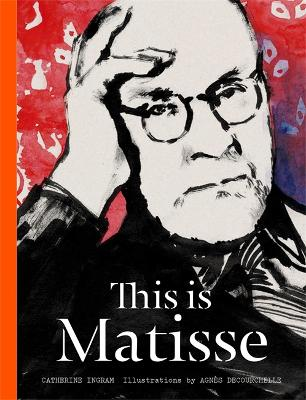 This is Matisse by Catherine Ingram