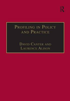 Profiling in Policy and Practice by David Canter