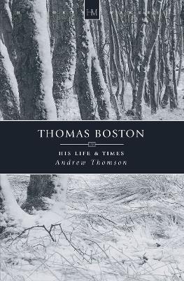 Thomas Boston by Andrew Thomson