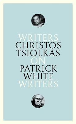 On Patrick White: Writers on Writers book