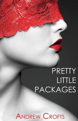 Pretty Little Packages by Andrew Crofts