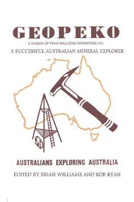 Geopeko - A Successful Australian Mineral Explorer book
