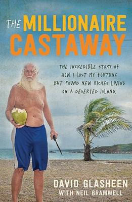 The Millionaire Castaway by Dave Glasheen