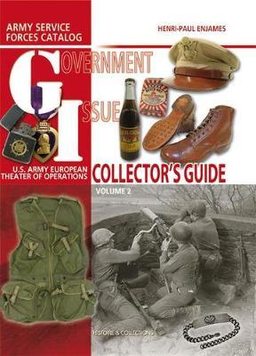 Gi Collector's Guide, Volume 2  Volume 2 by Henri-Paul Enjames