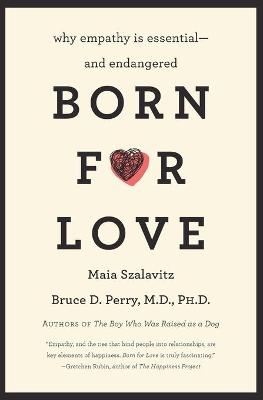 Born for Love by Bruce D. Perry