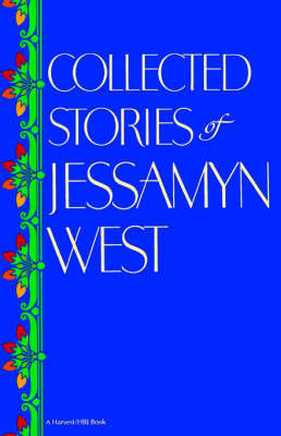 Collected Stories of Jessamyn West by Jessamyn West