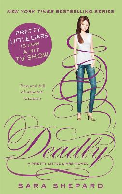Deadly by Sara Shepard