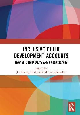 Inclusive Child Development Accounts: Toward Universality and Progressivity book
