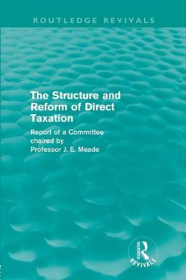 Structure and Reform of Direct Taxation book