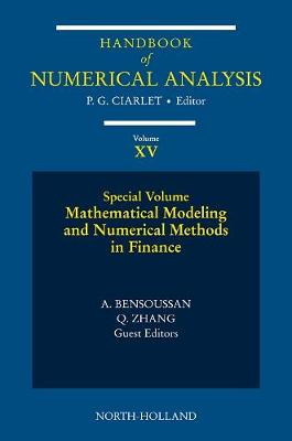 Mathematical Modelling and Numerical Methods in Finance by Philippe G. Ciarlet