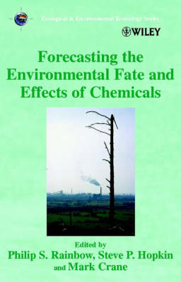 Forecasting the Environmental Fate and Effects of Chemicals book