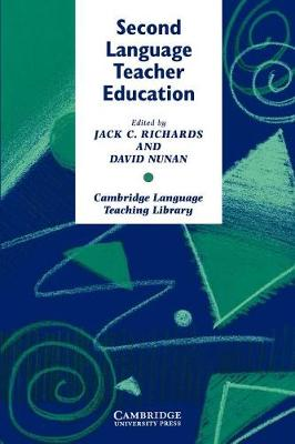 Second Language Teacher Education by Jack C. Richards