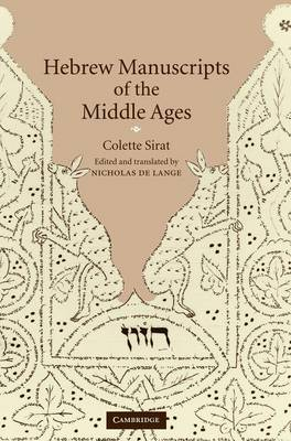 Hebrew Manuscripts of the Middle Ages by Colette Sirat