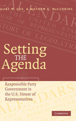 Setting the Agenda by Gary W. Cox