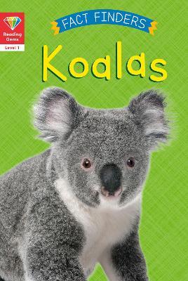 Reading Gems Fact Finders: Koalas (Level 1) book