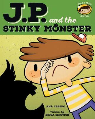 JP and the Stinky Monster by Ana Cresopo