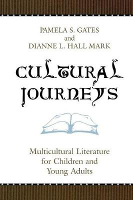 Cultural Journeys by Dianne Hall