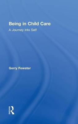 Being in Child Care by Gerry Fewster