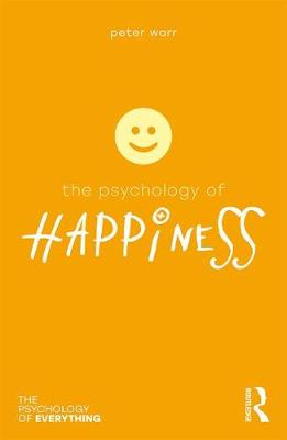 The Psychology of Happiness by Peter Warr