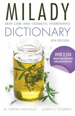 Skin Care and Cosmetic Ingredients Dictionary by Joseph DiNardo