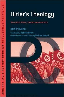 Hitler's Theology by Michael Hoelzl