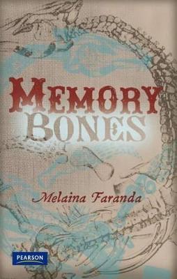 Nitty Gritty 1: Memory Bones by Melaina Faranda
