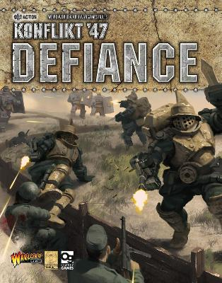 Konflikt '47: Defiance by Warlord Games