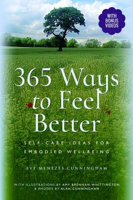 365 Ways to Feel Better by Eve Menezes Cunningham