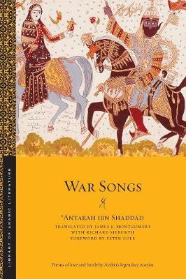 War Songs by 'Antarah ibn Shaddad