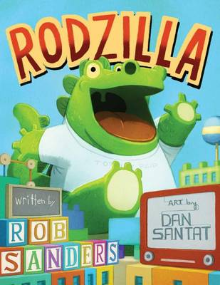 Rodzilla by MR Rob Sanders