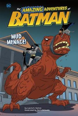 Mud Menace! by Laurie S. Sutton