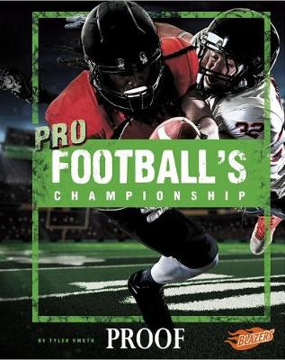 Pro Football's Championship by Tyler Omoth